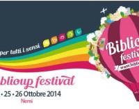 BiblioUP Festival. La cultura per tutti i sensi  Nemi 24-26 ottobre 2014