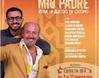 """Teatro Cometa """"Mio padre è sempre mio padre"""""""