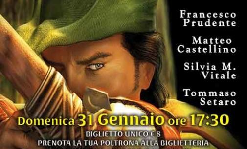 Nuovo Teatro San Paolo – Robin Hood