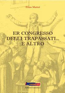 Er Congresso delli trapassati... e altro