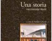 """Palestrina –  Presentazione di """"Una storia raccontata male"""" di Angiolo Marroni"""