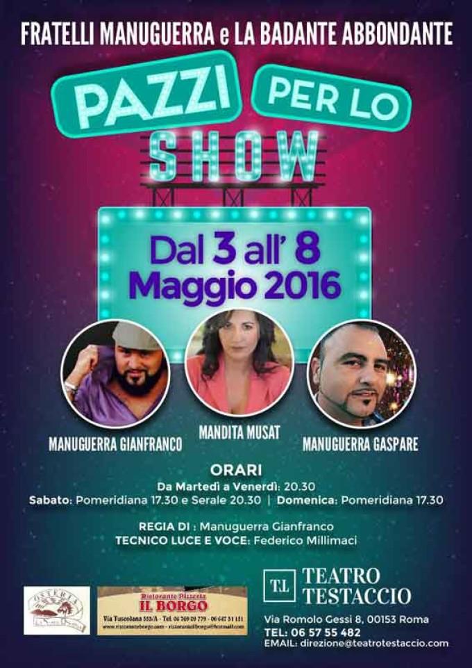 """""""Pazzi Per Lo Show"""" Teatro Testaccio"""