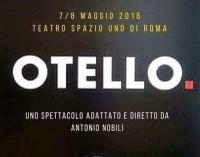 – Otello – Teatro Spazio Uno