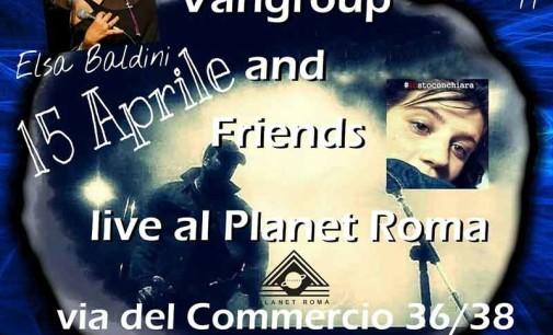 Vangroup  & Friends Live – Io sto con Chiara