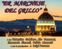 """Teatro Comunale Ramarini – """"Er Marchese del Grillo"""""""