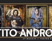 """""""TITO ANDRONICO"""" Di W. Shakespeare"""