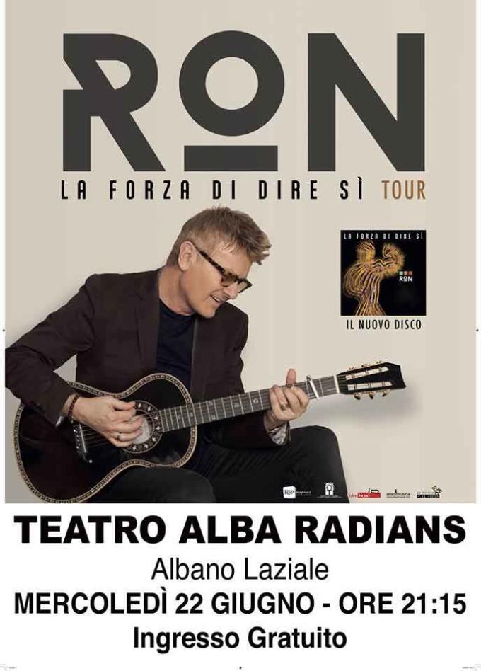 """Albano: Ron in concerto con il tour """"La forza di dire si"""""""