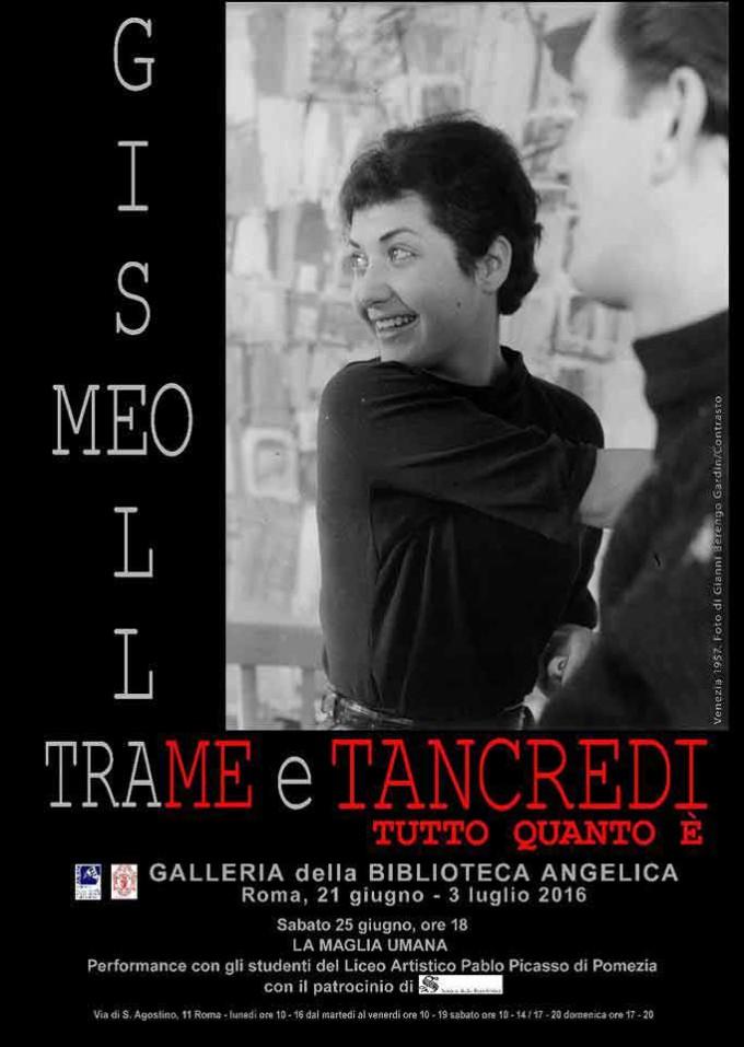 """""""Tra me e Tancredi"""". Mostra personale di Gisella Meo"""