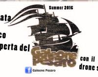 GALEONE PESARO – 25 giugno – 10 settembre 2016