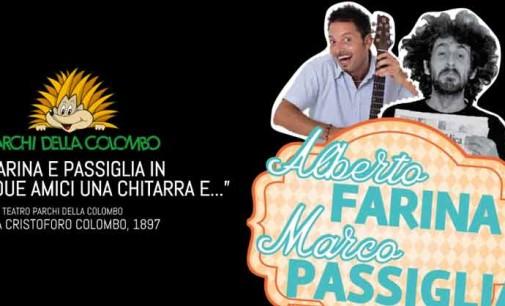 """Alberto Farina e Marco Passiglia sono """"Due amici una chitarra e…"""" ai Parchi della Colombo"""