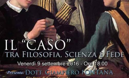 """Grottaferrata –  """"Il 'Caso' tra Filosofia, Scienza e Fede"""""""
