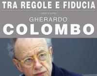"""Albano, Gherardo Colombo interviene al convegno """"Servizio Pubblico tra regole e fiducia"""""""