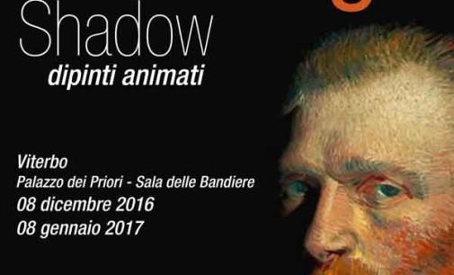 Van Gogh Shadow, la cultura multimediale in mostra a Viterbo