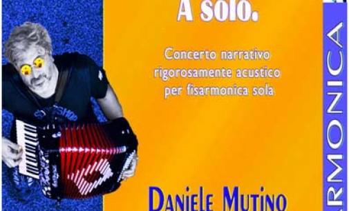 2 spettacoli di Daniele Mutino  –  A SOLO e SAN GIORGIO E IL DRAGO