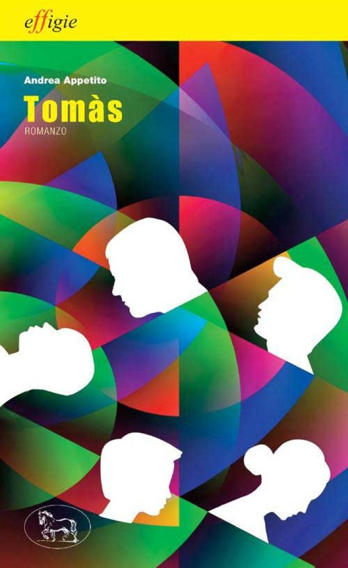 """Grottaferrata – Andrea Appetito. E' uscito il suo ultimo romanzo """"Tomàs"""""""