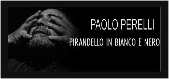 Teatro G.L. Bernini – Pirandello in bianco e nero