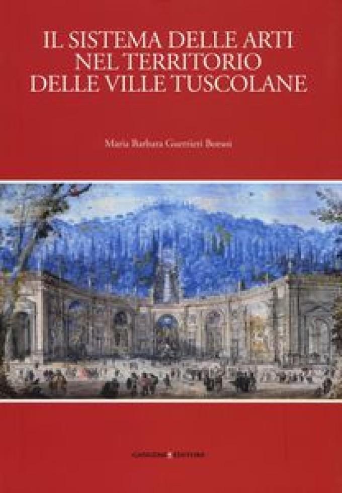 'Il sistema delle arti nel territorio delle Ville Tuscolane'