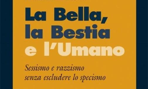'La Bella, la Bestia e l'Umano' di A. Rivera.