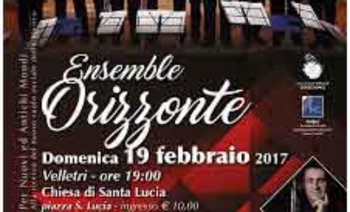 """Domenica 19 febbraio, Chiesa Santa Lucia – Velletri  """"Ensemble Orizzonte"""""""