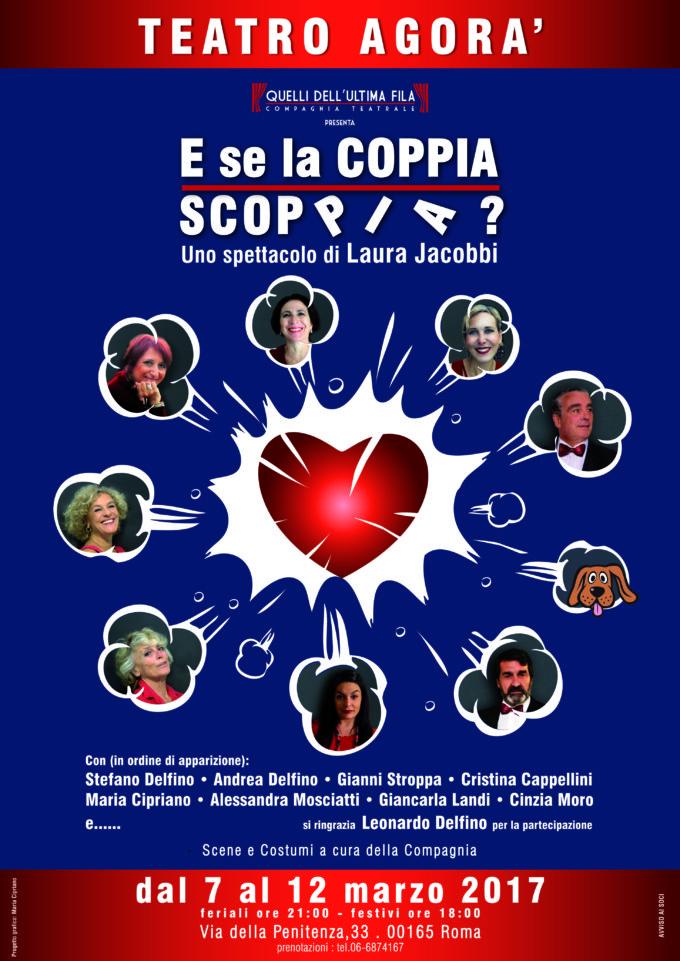 """La Compagnia Teatrale """"Quelli dell'Ultima Fila"""" Presenta """"E SE LA COPPIA SCOPPIA?"""" – Teatro Agorà 80 Dal 7 al 12 Marzo 2017"""