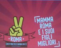 """ROMA BEST PRACTICES AWARD 2017 """"Mamma Roma e i suoi figli migliori"""".  Il premio per le Buone Pratiche nella città di Roma."""