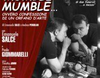 ROCCA DI PAPA: MUMBLE MUMBLE, OVVERO CONFESSIONI DI UN ORFANO D'ARTE AL TEATRO CIVICO