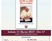Albano Laziale, 11 marzo presentazione del volume , Oltre la Crisi della Chiesa