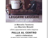 Colleferro – Leggere leggeri all'ora del tè:  PALLA AL CENTRO