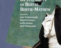 'La vita breve di Bertie B.-Mathew' di Domenico Rotella