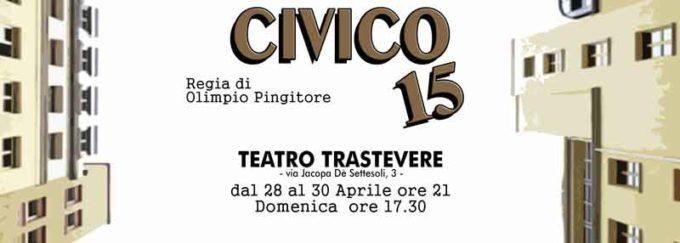 """Teatro Trastevere – """"CIVICO 15"""" di Olimpio Pingitore"""