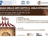 """Tarquinia – """"Notti d'estate"""" La magia delle arti sotto il cielo etrusco"""