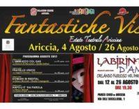 Fantastiche Visioni – Estate Teatrale Ariccina 2017 IX Edizione