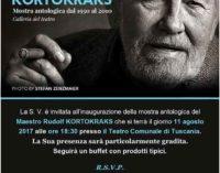 Omaggio a Rudolf Kortokraks, a Tuscania dal 12 agosto.