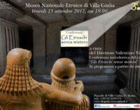 """Sere d'estate al Museo:  """"Gli Etruschi senza mistero"""""""