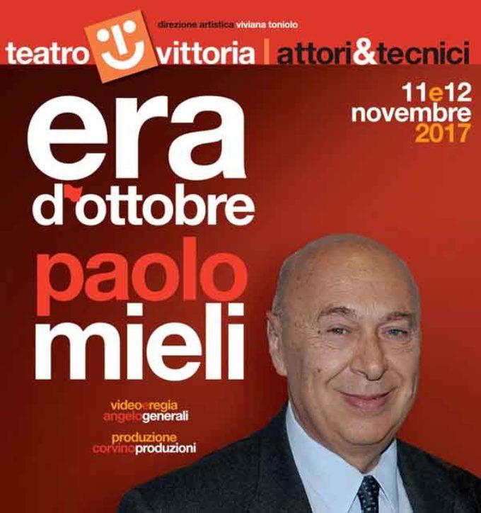 Teatro Vittoria – Era d'ottobre di e con Paolo Mieli