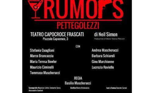 Frascati – Rumors di Neil Simon al Teatro di Capocroce