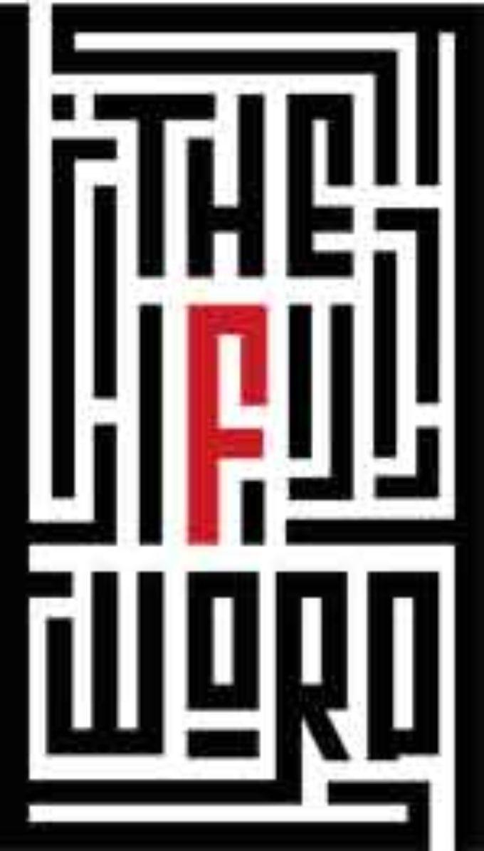 """THE """"F"""" WORD UN EVENTO DI ARTE CONTEMPORANEA"""