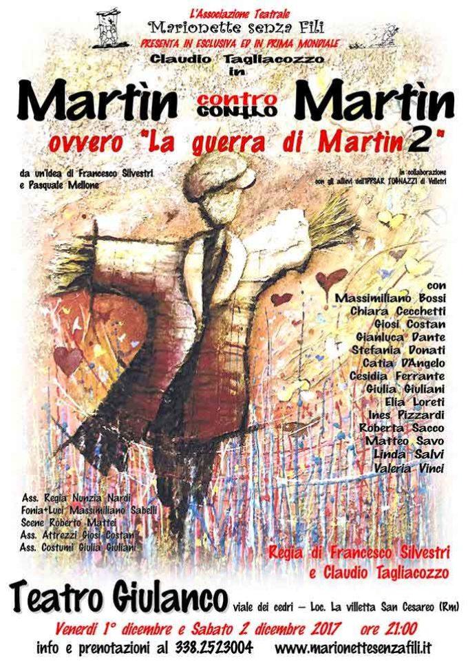 """San Cesareo –  """"Martìn contro Martìn"""" ovvero La guerra di Martìn 2"""