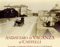 Andavamo in vacanza ai Castelli, di Maurizio Bocci