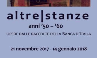 'Altre stanze', gli anni '50 e '60 del '900 nell'arte italiana