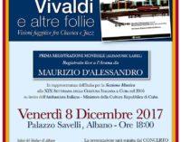 """Albano Laziale,  """"Vivaldi ed altre follie – Visioni fuggitive fra Classica e Jazz"""""""