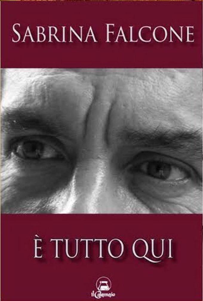 """""""È tutto qui"""", di Sabrina Falcone"""