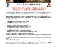 """""""i protagonisti della storia di Roma: l'età regia e le dinastie imperiali"""" Corso di Archeologia 2018"""