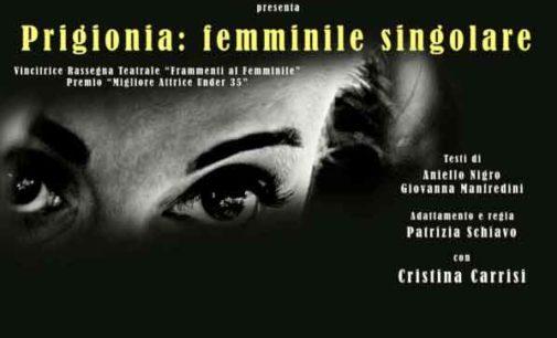 TEATRO BERNINI – PRIGIONIA: FEMMINILE SINGOLARE