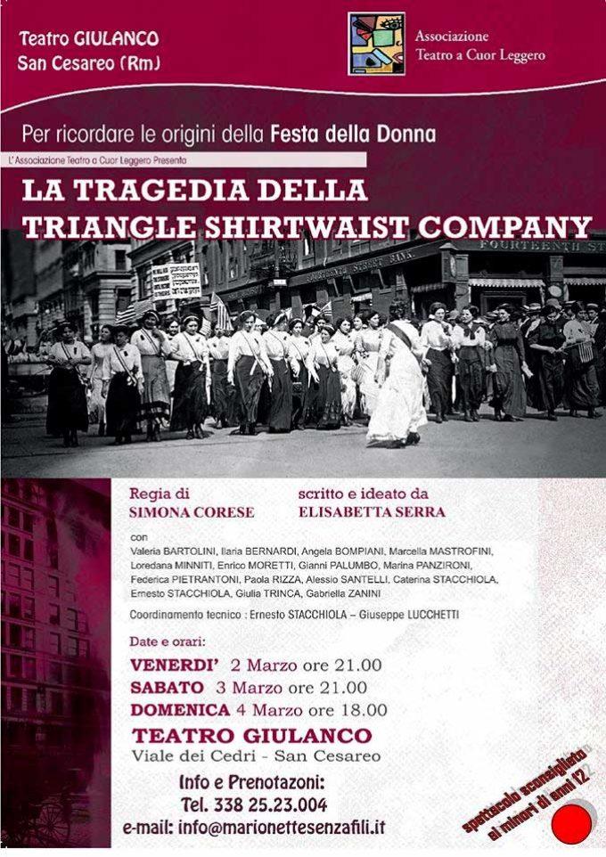 """Teatro Giulanco di S. Cesareo – """"La tragedia della Trangle Shirtwaist Company"""""""