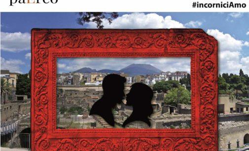 San Valentino #incorniciAmo al Parco Archeologico di Ercolano