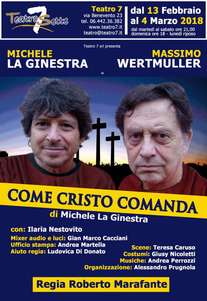 TEATRO 7 – COME CRISTO COMANDA di Michele La Ginestra
