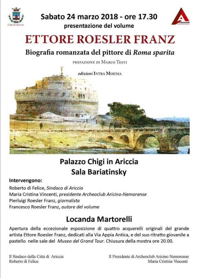 """Ariccia celebra il grande pittore di """"Roma Sparita"""" Ettore Roesler Franz"""