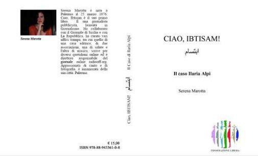 """Rouge et Noir: presentazione del libro """"Ciao, Ibtisam! Il caso Ilaria Alpi"""