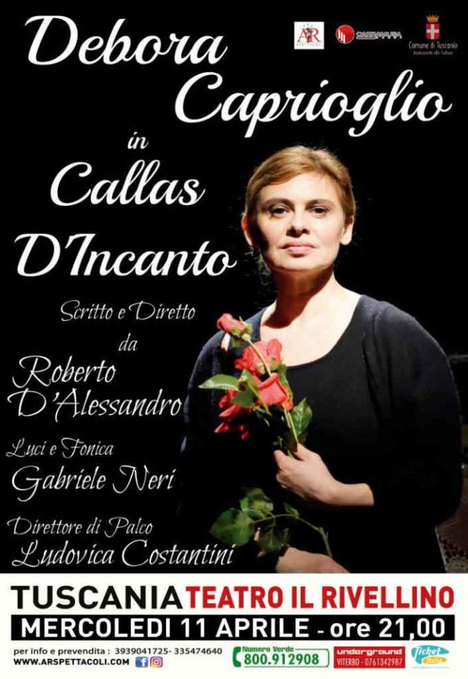 """""""Callas d'incanto"""" al Rivellino in scena Debora Caprioglio"""